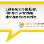 Sarkastische Sprüche zum Lachen - Witzezeitung